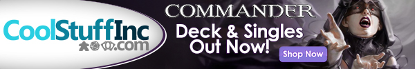 Order Commander (2013 Edition) decks and singles from CoolStuffInc.com today!