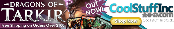 Order Dragons of Tarkir boxes and singles from CoolStuffInc.com today!