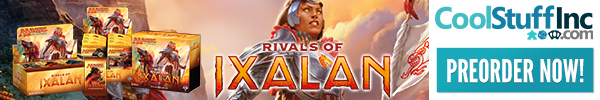Rivals of Ixalan is Now Available for Preorder!