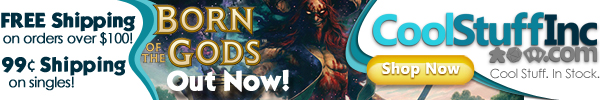 Order Born of the Gods singles, boosters, and boxes today from CoolStuffInc.com!